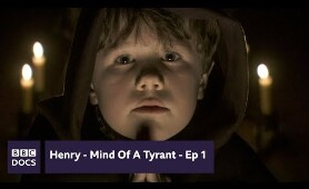 Prince - Episode 1   Henry - Mind Of A Tyrant    BBC Documentary