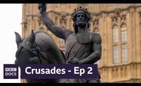 Episode 2: Clash of Titans | Crusades | BBC Documentary