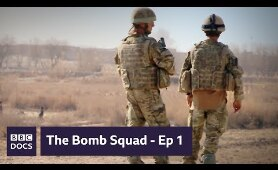 Episode 1 | The Bomb Squad | BBC Documentary