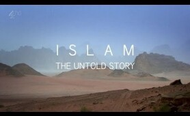 BBC Documentary   Inside Islam   The Untold Story Of Islam