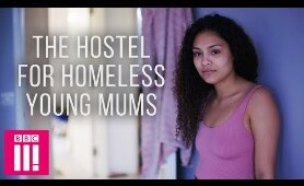 Homeless Young Mums: Living In A Mother & Baby Hostel