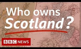 Dukes, aristocrats and tycoons: Who owns Scotland? - BBC News