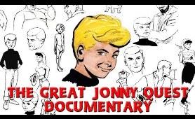 The Great Jonny Quest Documentary