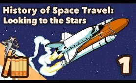History of Space Travel - Looking to the Stars - Extra History - #1