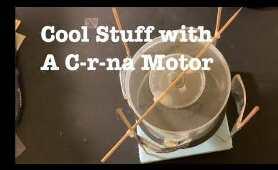 Cool Stuff with a  Cor-na Motor
