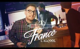 What The Fuck France - L' Alcool