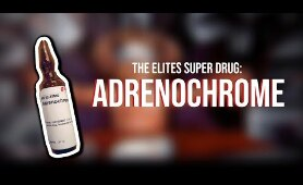 Adrenochrome Satanic Blood Drugs Is REAL - Cult Rituals, Cabal, Deep State and Illuminati Use It.