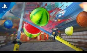 Fruit Ninja VR - Gameplay Trailer | PS VR