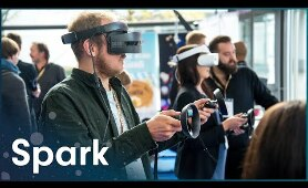 The Wonderful World Of Virtual Reality | Ever Wondered | Spark