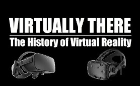 Virtually There: The History of Virtual Reality (documentary)