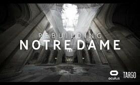 Rebuilding Notre Dame - VR documentary trailer