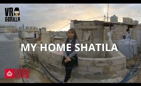My Home, Shatila - VR Short Documentary (6K 360 Video)