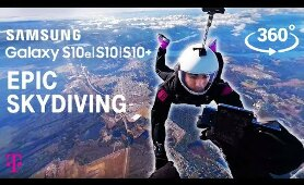 EPIC 360° Skydiving Video from Samsung S10, S10e, S10+ Unboxing | T-Mobile