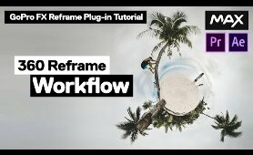 Reframe 360 Video - GoPro FX Reframe Tutorial