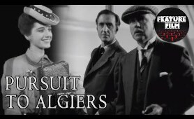 SHERLOCK HOLMES MOVIES | PURSUIT TO ALGIERS (1945) full movie | Basil Rathbone | classic movies
