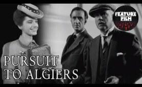 SHERLOCK HOLMES MOVIES | PURSUIT TO ALGIERS (1945) full movie | Basil Rathbone | classic movies