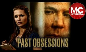 Past Obsessions | Full Mystery Drama Movie