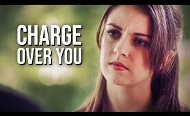 Charge Over You | THRILLER | Full Length | English | Free Drama Movie