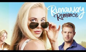 Runaway Romance (Full Movie) Drama, Romance