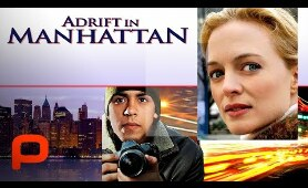 Adrift in Manhattan (Full Movie) Drama. Heather Graham