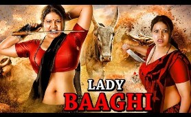 Hindi Dubbed South Action Movies 2019 | LADY BAAGHI | Latest South Indian Action Movies | Full HD