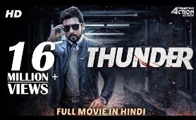THUNDER (2019) New Released Full Hindi Dubbed Movie | New Movies 2019 | South Movie 2019