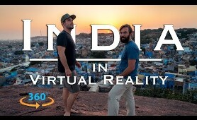 INDIA IN 360 Virtual Reality | Royal Rajasthan Travel Video