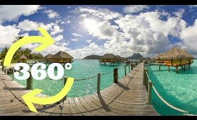 Bora Bora's Overwater Bungalows In 360 Video VR