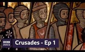Episode 1: Holy Land | Crusades | BBC Documentary